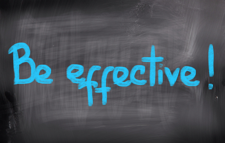 effective: Be Effective Concept