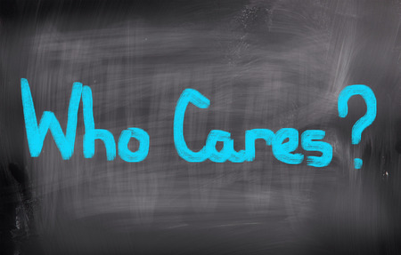 disinterest: Who Cares Concept