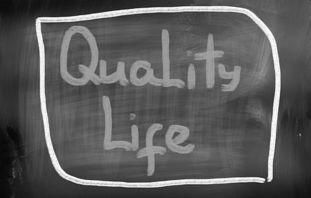 quality of life: Quality Life Concept