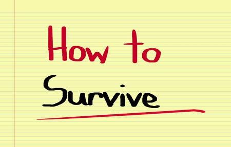 survive: How To Survive Concept