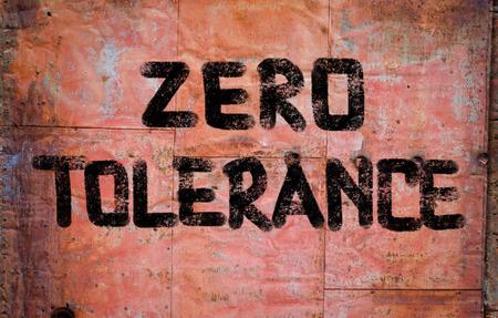 tolerancia: Zero Tolerance Concept