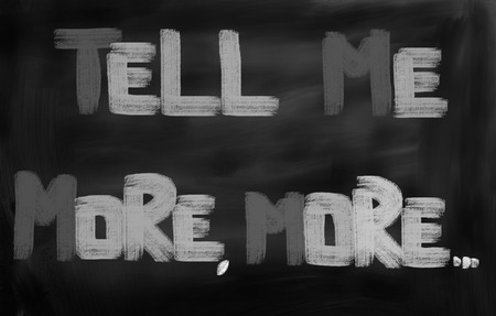tell: Tell Me More Concept