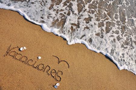the dorada: Vacations sign on spanish language