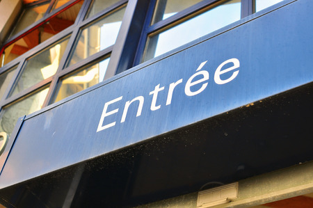 entrance sign: Entrance sign in french language