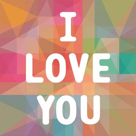 I love you letter  Card for valentine day  Illustration