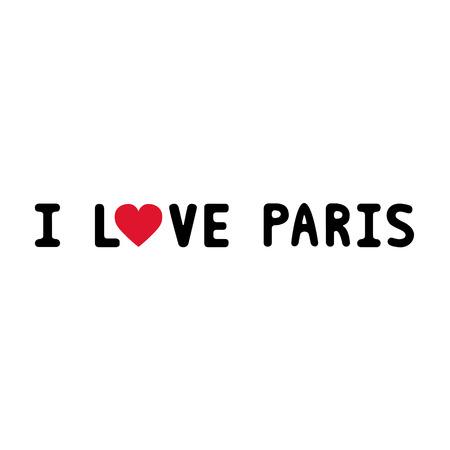 i love paris: I love Paris letter for design and decoration  Illustration