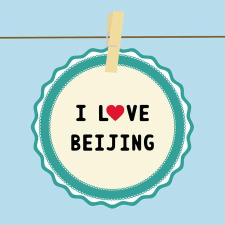 I LOVE BEIJING letter  Card for decoration 版權商用圖片 - 26497016