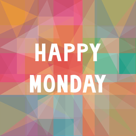 monday: Happy Monday letters on colorful background