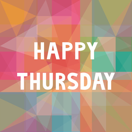 thursday: Happy Thursday letters on colorful background