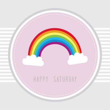 saturday: Saturday card with the rainbow  Illustration