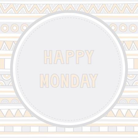 Happy Monday letter on hand drawn background  Illustration