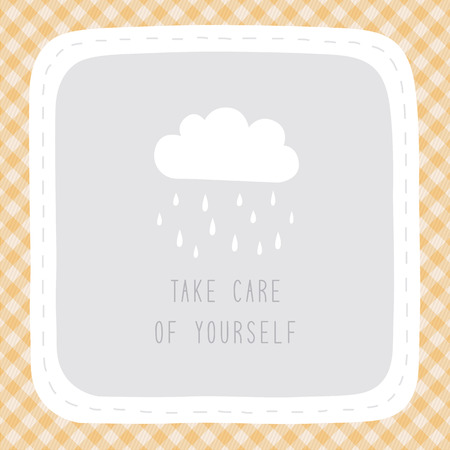 take care: Take care of yourself in rainy season