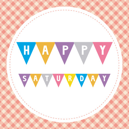 Happy Saturday card for decoration.