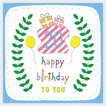 20th: Happy birthday card with 20th birthday and for 20 years anniversary celebration.