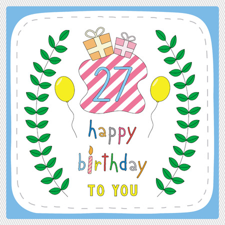 27 years old: Happy birthday card with 27th birthday and for 27 years anniversary celebration.