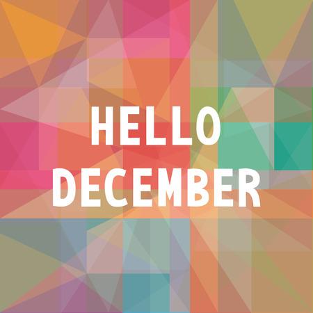 diciembre: Hola tarjeta de felicitaci�n de diciembre. Vectores
