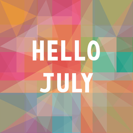 Hello July card for greeting.