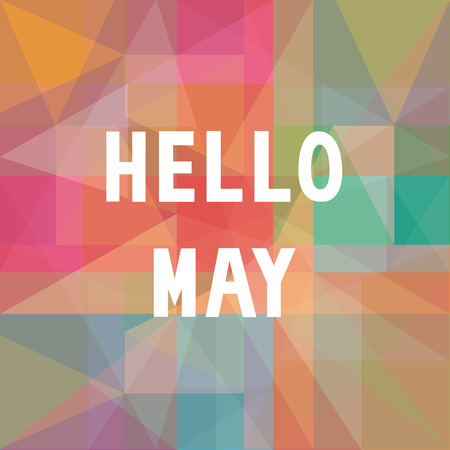 hello: Hello May card for greeting.