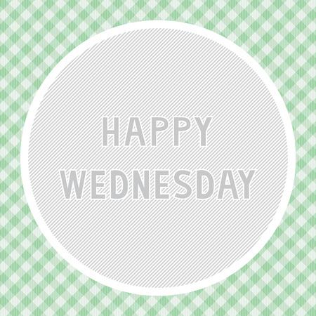 wednesday: Happy Wednesday background for decoration.