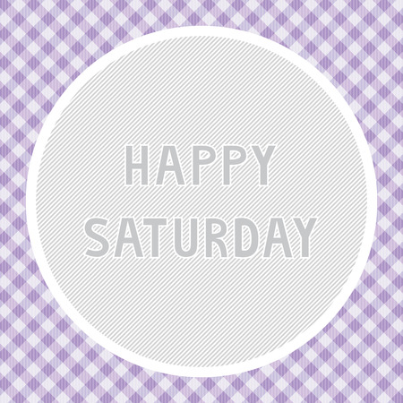 saturday: Happy Saturday background for decoration.