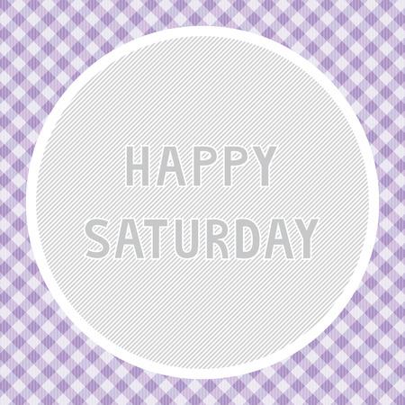 saturday: Happy Saturday background for decoration.