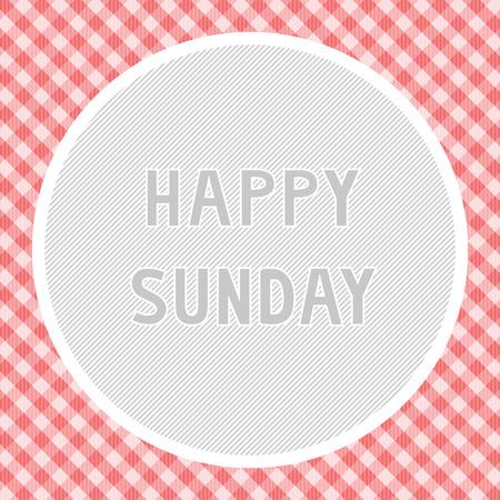 sunday: Happy Sunday background for decoration. Illustration
