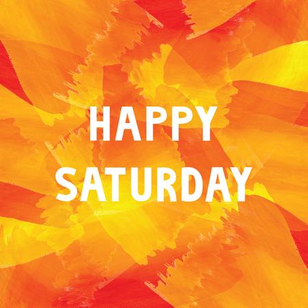 saturday: Happy Saturday on colorful watercolor. Stock Photo