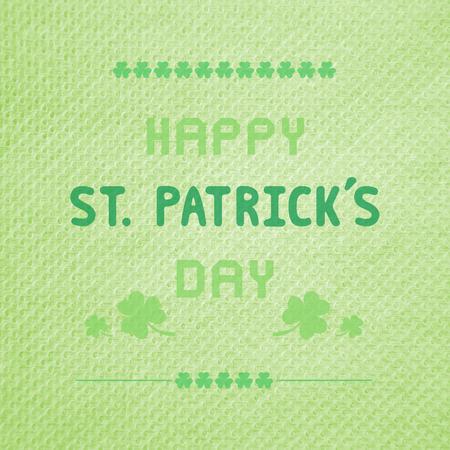 saint patrick   s day: Happy Saint Patrick s day on green tissue background.