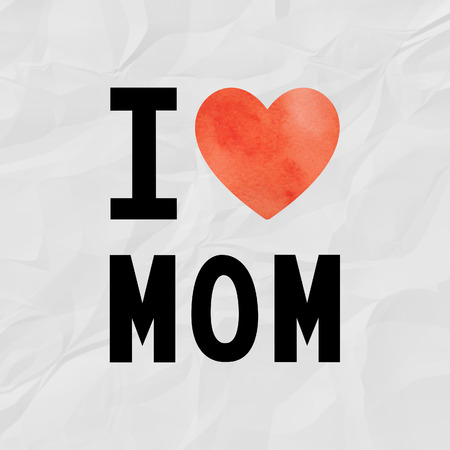 crinkle: I love mom with red watercolor heart on crinkle paper.
