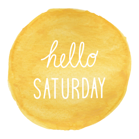 Hello Saturday greeting on yellow watercolor background.