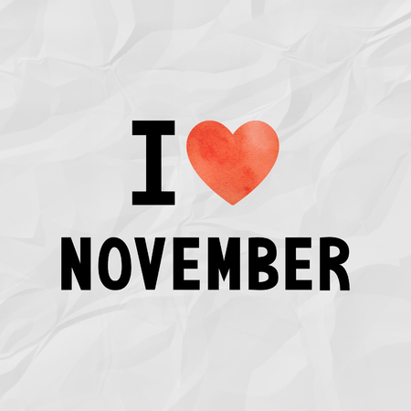 crinkle: I love November with red watercolor heart on crinkle paper.