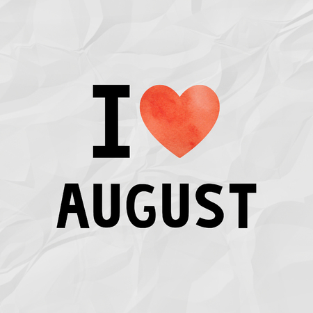 crinkle: I love August with red watercolor heart on crinkle paper.