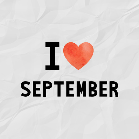 crinkle: I love September with red watercolor heart on crinkle paper.