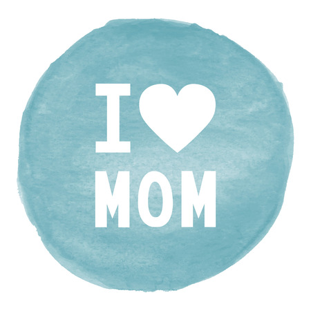 love mom: I love mom on blue watercolor background.