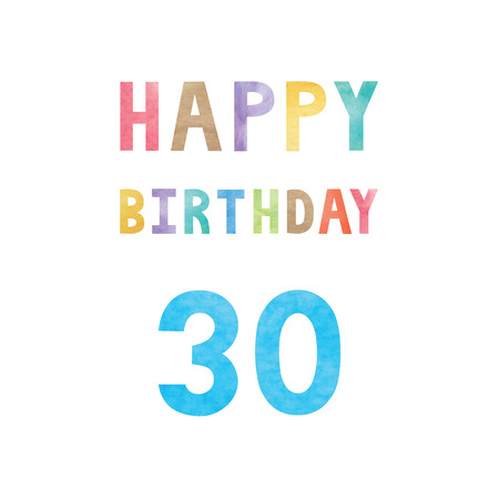 30th: Happy 30th birthday anniversary card with colorful watercolor text on white background.