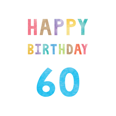 60th: Happy 60th birthday anniversary card with colorful watercolor text on white background. Illustration