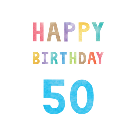 happy anniversary: Happy 50th birthday anniversary card with colorful watercolor text on white background.