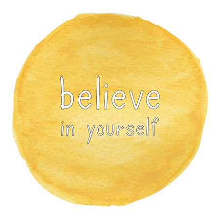 believe in yourself: Believe in yourself. Inspirational quote on yellow watercolor background.