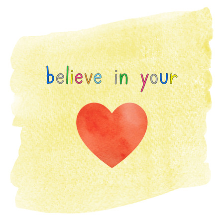 believe: Believe in your heart. Inspirational quote on yellow watercolor background.