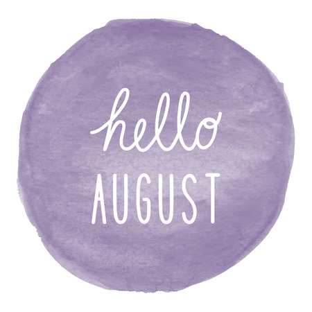 august: Hello August greeting on violet watercolor background.