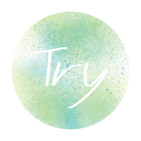 to try: Try text with pastel watercolor circle on white background.