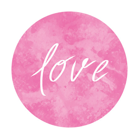 Love text with pink watercolor circle on white background.