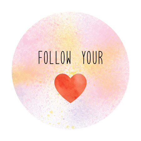 Follow your heart. Inspirational quote on pastel paint background.
