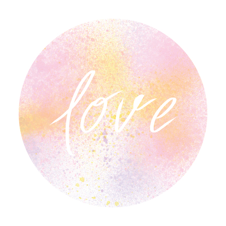 Love text with pastel watercolor circle on white background.