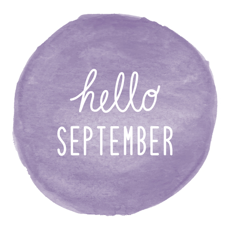 Hello September greeting on violet watercolor background.