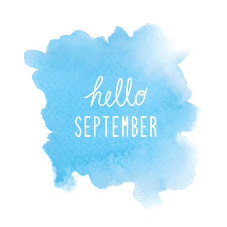 Hello September greeting with blue watercolor background.