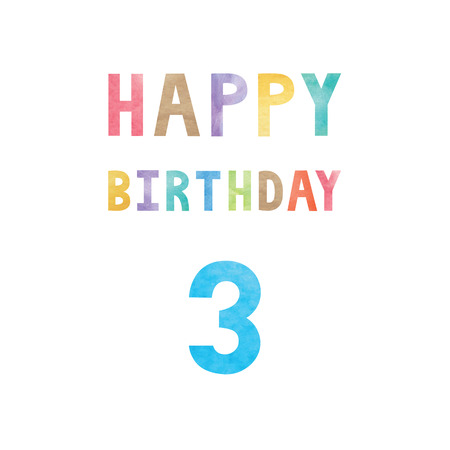 third birthday: Happy 3rd birthday anniversary card with colorful watercolor text on white background.