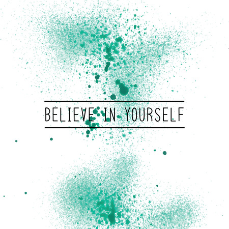 believe: Believe in yourself. Inspirational quote on green spray paint background. Stock Photo