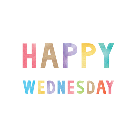 wednesday: Colorful watercolor on happy Wednesday text.