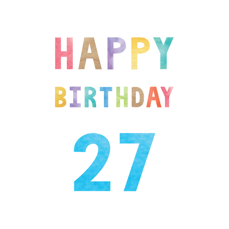 number 7: Happy 27th birthday anniversary card with colorful watercolor text on white background.